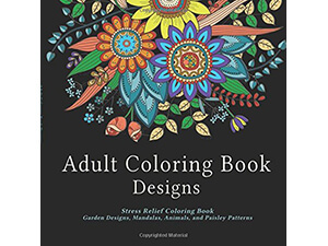 Stress Relief Adult Coloring Book Designs Mandalas, Paisley and Animals Patterns