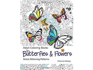 Stress Relieving Adult Coloring Book with Butterflies and Flowers Patterns