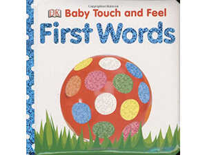 Title: Baby Touch and Feel: First Words